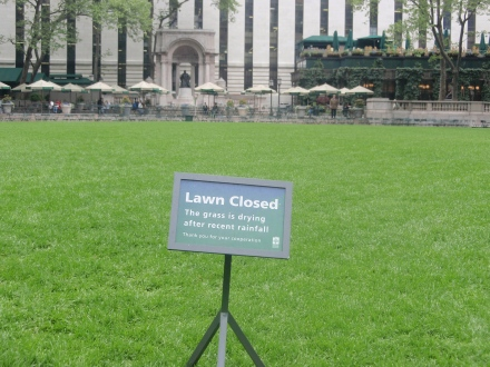 Bryant Park Lawn Closed Sign May 09